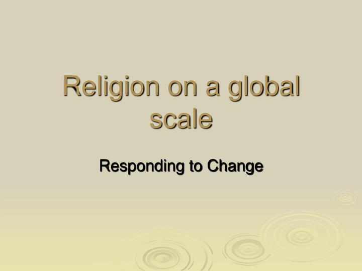 religion on a global scale n.