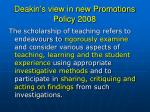 deakin s view in new promotions policy 2008