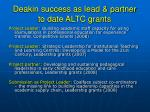 deakin success as lead partner to date altc grants