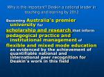 why is this important deakin a national leader in teaching and learning by 2012