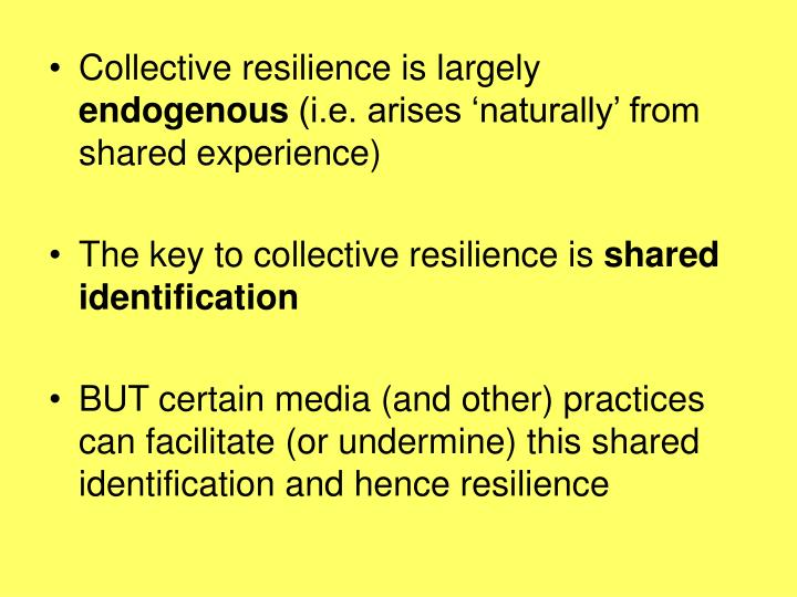Collective resilience is largely