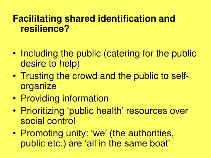 Facilitating shared identification and resilience?