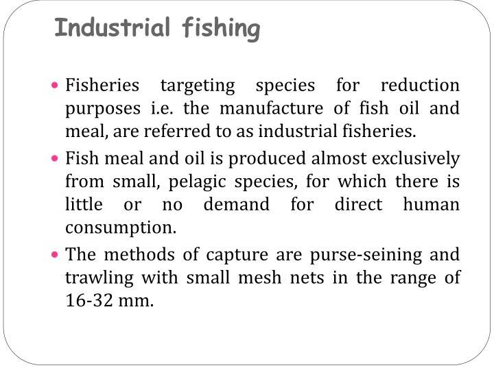 Industrial fishing