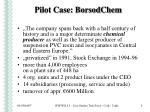 pilot case borsodchem