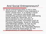 and social entrepreneurs
