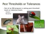 pest thresholds or tolerances
