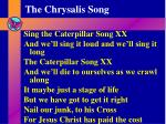 the chrysalis song