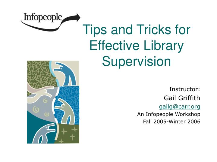 tips and tricks for effective library supervision n.