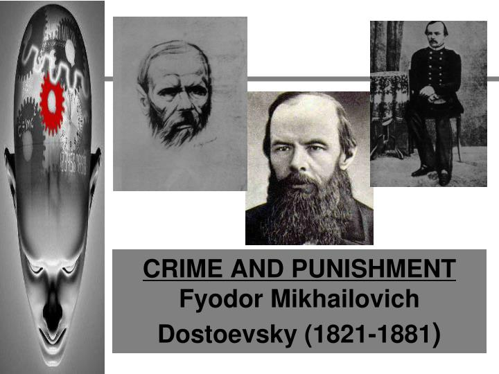 an analysis of existentialism in crime and punishment a novel by fyodor dostoevsky