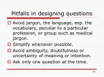 pitfalls in designing questions