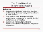 the 3 additional p s in service marketing
