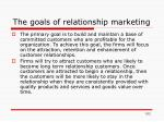 the goals of relationship marketing
