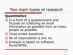 two main types of research1