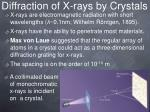 diffraction of x rays by crystals