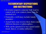 testamentary dispositions and restrictions1