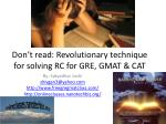 don t read revolutionary technique for solving rc for gre gmat cat