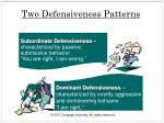 two defensiveness patterns