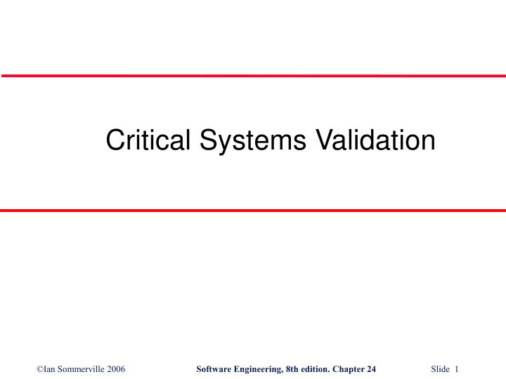 critical systems validation n.