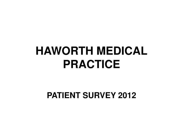 haworth medical practice n.