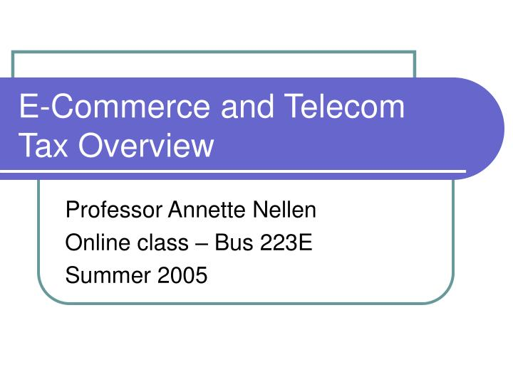 e commerce and telecom tax overview n.