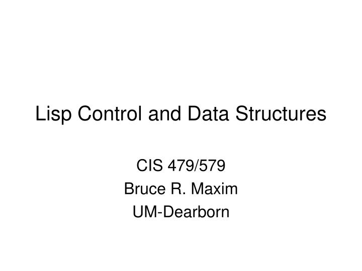lisp control and data structures n.