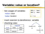 variable value or location