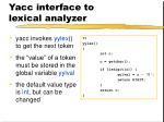 yacc interface to lexical analyzer