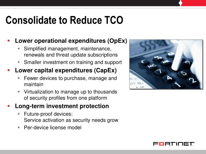 Consolidate to Reduce TCO