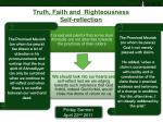 truth faith and righteousness self reflection