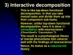 3 interactive decomposition