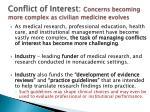 conflict of interest concerns becoming more complex as civilian medicine evolves