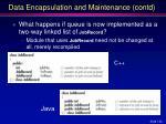 data encapsulation and maintenance contd