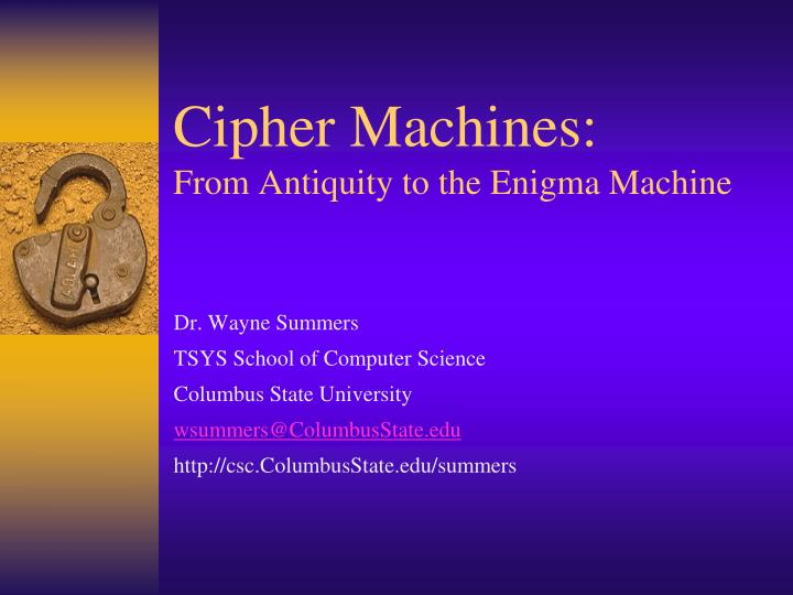 cipher machines from antiquity to the enigma machine n.