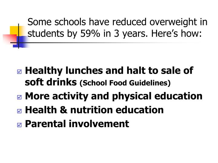 Some schools have reduced overweight in students by 59% in 3 years. Here's how: