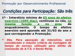 promo o por desenvolvimento profissional condi es para participa o s o tr s
