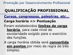 promo o por desenvolvimento profissional qualifica o profissional2