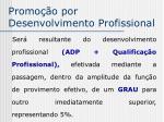 promo o por desenvolvimento profissional