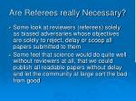 are referees really necessary