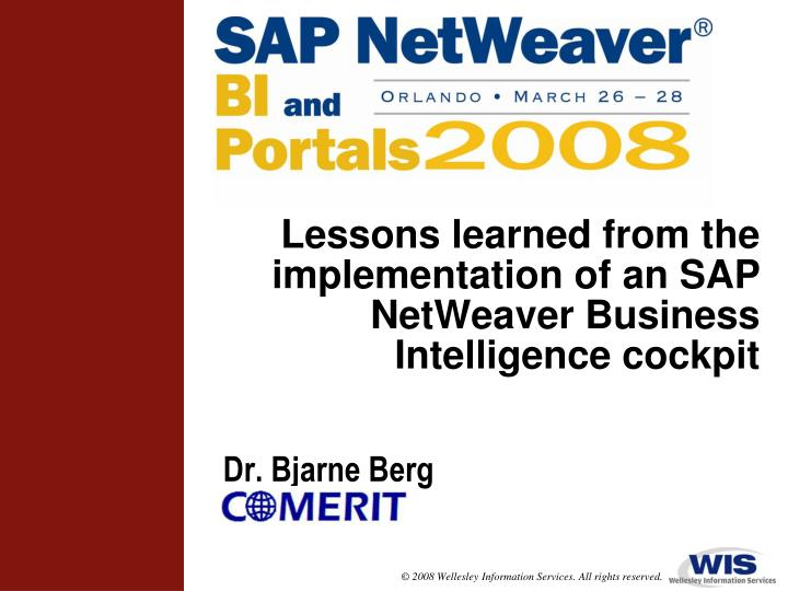 lessons learned from the implementation of an sap netweaver business intelligence cockpit n.