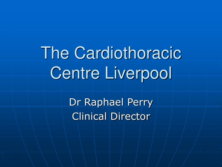 the cardiothoracic centre liverpool n.