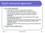 spatio temporal approach