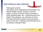 goal setting as data collection