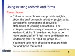 using existing records and forms