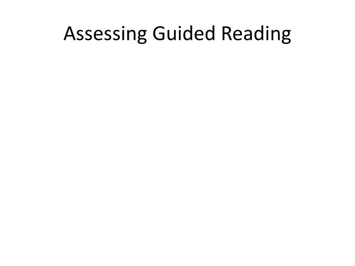 Assessing Guided Reading