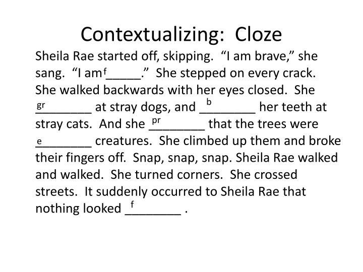 Contextualizing:  Cloze