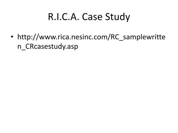 R.I.C.A. Case Study