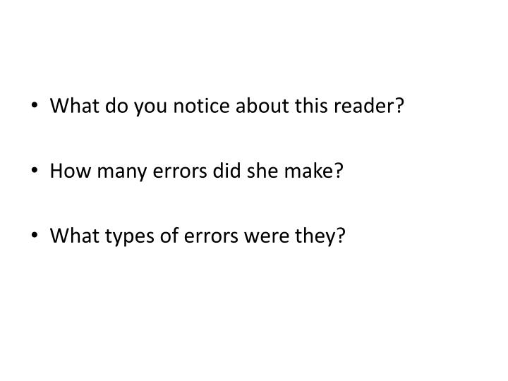 What do you notice about this reader?