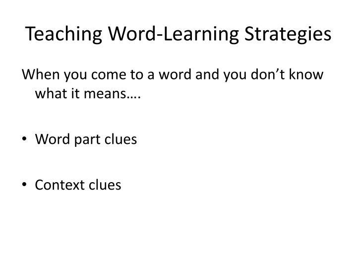 Teaching Word-Learning Strategies
