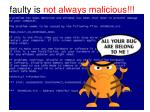 faulty is not always malicious