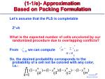 1 1 e approximation based on packing formulation